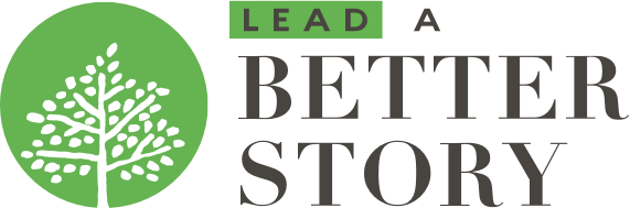 Lead a Better Story